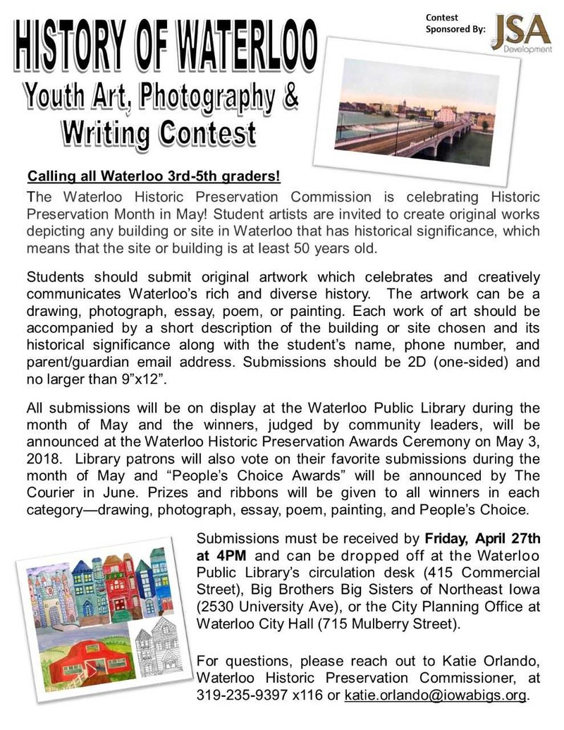 Calling All Student Artists In Waterloo 3rd 4th Or 5th Grade Honor Of Historic Preservation Month May You Are Invited To Submit An Original Work