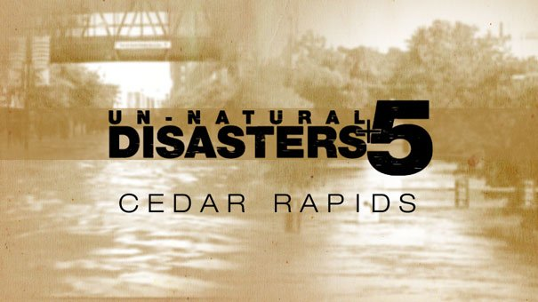 "All this month, KWWL has been showing viewers how eastern Iowa has recovered from the floods and tornados five years ago. It's a project we call ""Un-Natural Disasters +5."""