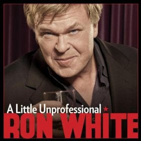 "Ron White will perform ""A Little Unprofessional"" at the U.S. Cellular Center at 8 p.m. Friday, Oct. 4."
